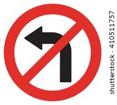 do not turn left traffic sign... | Shutterstock . vector #410511757