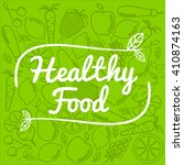 healthy food concept  vintage... | Shutterstock .eps vector #410874163