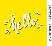 hello hand drawn lettering on...   Shutterstock .eps vector #411021067