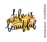 life is beautiful. fashionable... | Shutterstock .eps vector #411040333