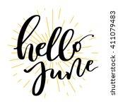 hello june lettering print.... | Shutterstock .eps vector #411079483