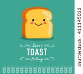 fun cartoon toast. bakery and... | Shutterstock .eps vector #411145033