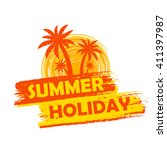 summer holiday banner   text in ... | Shutterstock . vector #411397987