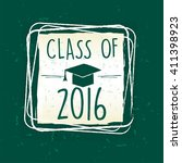 class of 2016 text with... | Shutterstock .eps vector #411398923