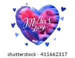 mothers day hand lettering... | Shutterstock .eps vector #411662317