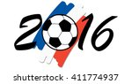 lettering 2016 with soccer ball ... | Shutterstock .eps vector #411774937