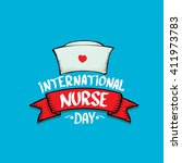 international nurse day vector... | Shutterstock .eps vector #411973783
