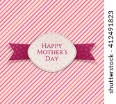 happy mothers day holiday card... | Shutterstock .eps vector #412491823