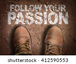 Small photo of Top View of Boot on the trail with the text: Follow Your Passion