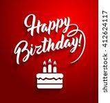 happy birthday lettering text... | Shutterstock .eps vector #412624117