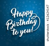 happy birthday to you lettering ... | Shutterstock .eps vector #412624147