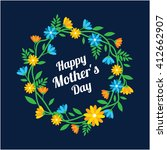 happy mothers day with flower... | Shutterstock .eps vector #412662907