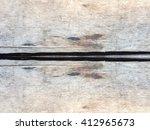 crack horizontal wood texture | Shutterstock . vector #412965673