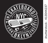skate board typography  t shirt ... | Shutterstock .eps vector #413044237