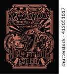 motorcycles and typography.... | Shutterstock .eps vector #413051017