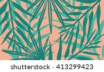 exotic leaves background | Shutterstock .eps vector #413299423