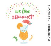 we love summer holiday and... | Shutterstock .eps vector #413467243