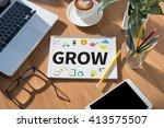 grow   grow growth development... | Shutterstock . vector #413575507