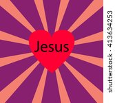 i love jesus  font type with... | Shutterstock .eps vector #413634253