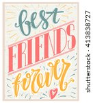 best friends forever text on... | Shutterstock .eps vector #413838727