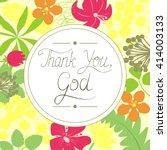 handwritten thank you god  made ... | Shutterstock .eps vector #414003133