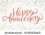 happy anniversary. greeting... | Shutterstock .eps vector #414043663