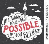 all things are possible if you... | Shutterstock .eps vector #414306577