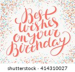 best wishes on your birthday.... | Shutterstock .eps vector #414310027