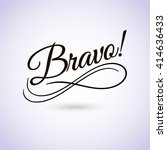 bravo sign. vector illustration.... | Shutterstock .eps vector #414636433