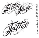 tattoo shop lettering | Shutterstock .eps vector #414932353