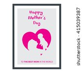 mother's day card  | Shutterstock .eps vector #415039387