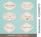 set of vintage labels | Shutterstock .eps vector #415048573