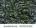 close up of fried seaweed for... | Shutterstock . vector #415221463