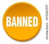 banned orange round flat... | Shutterstock .eps vector #415262557