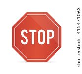 traffic  stop sign on a white... | Shutterstock .eps vector #415471063
