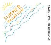 vector sign summer vacation on... | Shutterstock .eps vector #415478953