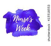 nurse's week. holiday ... | Shutterstock .eps vector #415518553