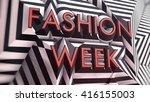 fashion week 3d typography  ... | Shutterstock . vector #416155003