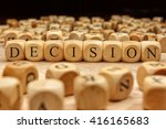 decision word written on wood... | Shutterstock . vector #416165683