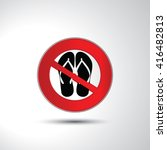no slipper no sandals... | Shutterstock .eps vector #416482813