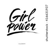 girl power. inspirational quote ... | Shutterstock .eps vector #416631937