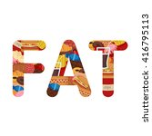 fat lettering. unhealthy foods... | Shutterstock .eps vector #416795113