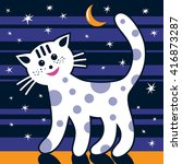 the cat is walking in the night.... | Shutterstock .eps vector #416873287