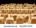 syphilis word written on wood... | Shutterstock . vector #416907343