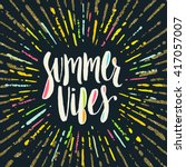 summer vibes   summer... | Shutterstock .eps vector #417057007