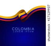 colombia flag ribbon   vector... | Shutterstock .eps vector #417129937