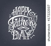 happy father's day. elegant... | Shutterstock .eps vector #417222037