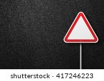 road signs of the triangular... | Shutterstock . vector #417246223