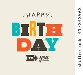 birthday card letterpress.... | Shutterstock .eps vector #417343963