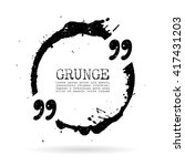 quote grunge circle vector... | Shutterstock .eps vector #417431203